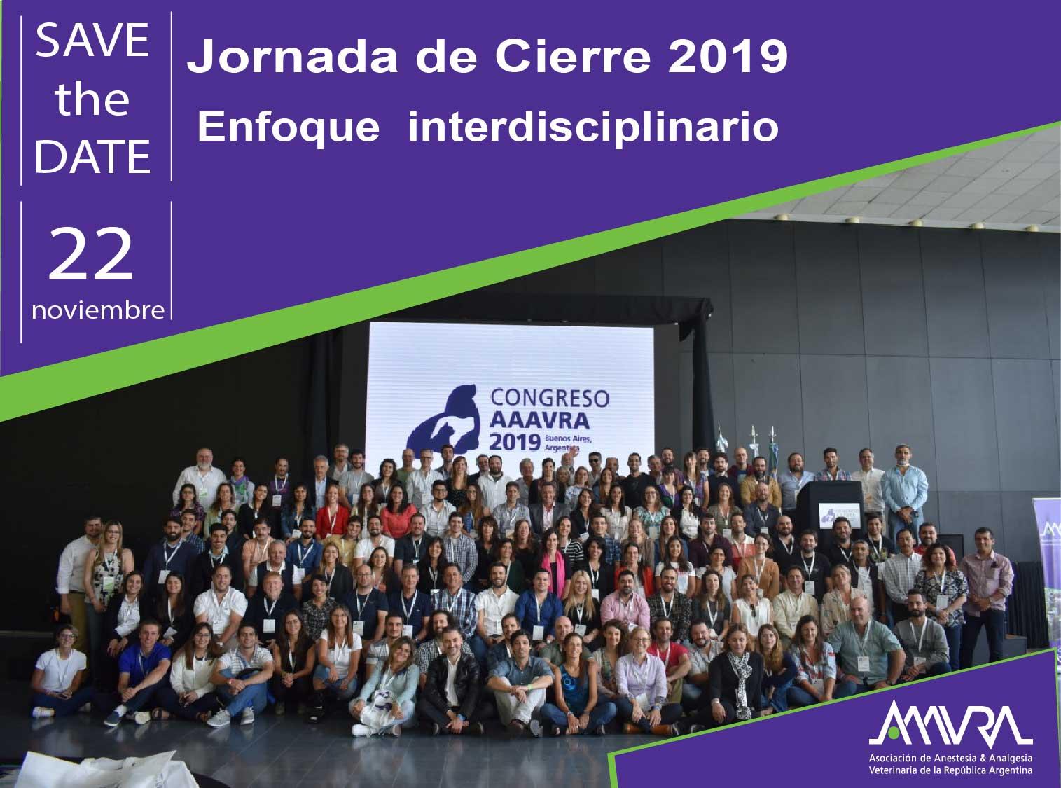 Jornada de Cierre AAAVRA 2019 – Enfoque Interdisciplinario